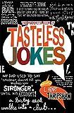 The Mammoth Book of Tasteless Jokes (Mammoth Books)