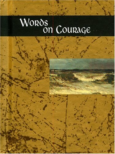 Words On Courage Helen Exley Giftbooks Words For Life