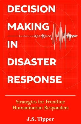 decision-making-in-disaster-response-strategies-for-frontline-humanitarian-responders