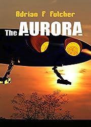 The Aurora (Aurora Saga Book 1)