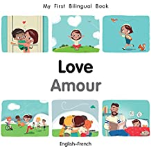 My First Bilingual Book-Love (English-French)