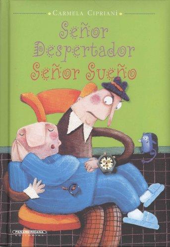 Senor Despertador, Senor Sueno/ Wake Up, Sleepyhead!