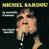 La maladie d'amour (Album Version)