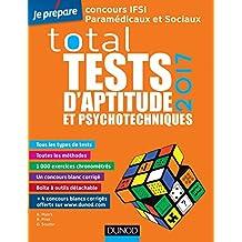 TOTAL tests d'aptitude et psychotechniques - 2017 (Tests psychotechniques)