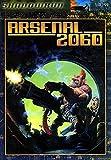 Robert Boyle, Dan Grendel, Michael Mulvihill: Arsenal 2060