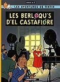 Les Aventures de Tintin - Les berloqu's d'el Castafiore : Edition en borain