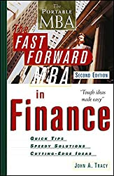 The Fast Forward MBA in Finance, Second Edition (Portable MBA)