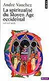 Image de La Spiritualité du Moyen Age occidental (VIIIe-XIIIe siècle)