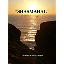 Shasmahal - La Città Meravigliosa