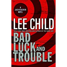 Bad Luck and Trouble (Jack Reacher Novels) by Lee Child (2007-05-06)