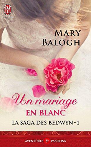 La saga des Bedwyn (Tome 1) - Un mariage en blanc par Mary Balogh