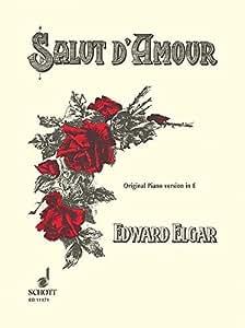 SCHOTT ELGAR EDWARD - SALUT D'AMOUR OP. 12 - PIANO Partition classique Piano - instrument à clavier Piano