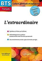 L'Extraordinaire Culture Générale BTS Français Examens 2017 2018