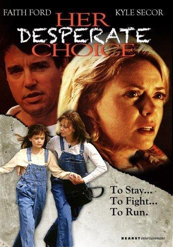 Preisvergleich Produktbild Her Desperate Choice by Faith Ford