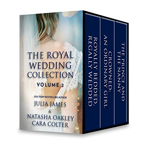 The Royal Wedding Collection: Volume 2 (By Royal Command Book 6) (English Edition)