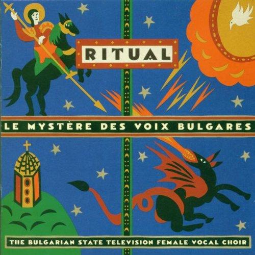 Ritual / Le Mystère des voix bulgares