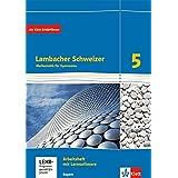 Lambacher Schweizer / Ausgabe für Bayern ab 2016: Lambacher Schweizer / Arbeitsheft plus Lösungsheft und Lernsoftware Klasse 5: Ausgabe für Bayern ab 2016