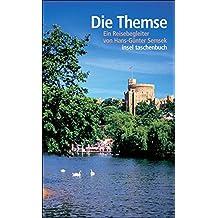 Die Themse: Ein Reisebegleiter (insel taschenbuch)