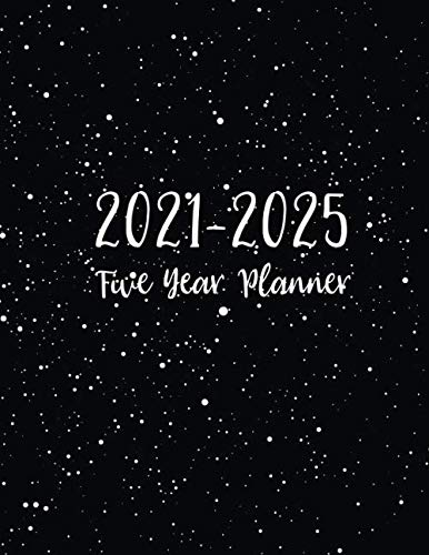 2021-2025 Five Year Planner: Snow Black Cover, 5 Year Monthly Planner 2021-2025, Agenda Schedule Organizer Logbook and Journal Personal or Business, ... 2021 - December 2025, 5 Year Appointment Book