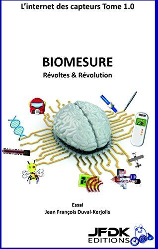 biomesure-rvoltes-amp-rvolution-l-39-internet-des-capteurs-t-1