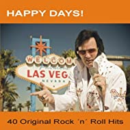 Happy Days! (40 Original Rock 'n' Roll Hits)
