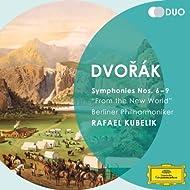 "Dvorák: Symphonies Nos.6 - 9 ""From the New World"""