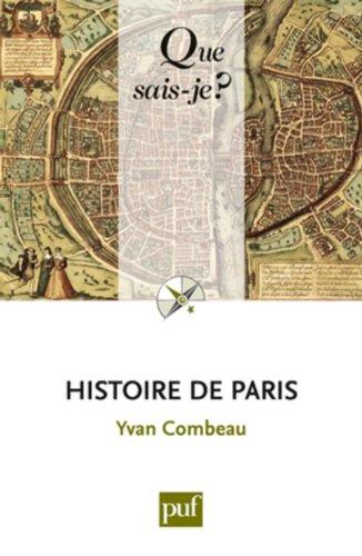 Histoire de Paris par Yvan Combeau