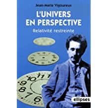 L'univers en perspective : Relativité restreinte