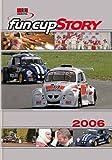 Uniroyal Fun Cup Story 2006