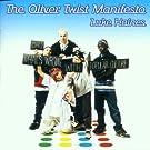 The Oliver Twist Manifesto