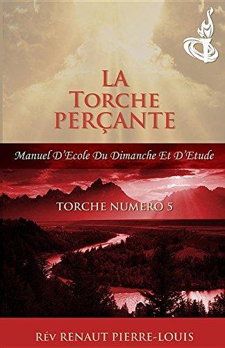 Torche Percante: Torche Numero 5 par Renaut Pierre-Louis