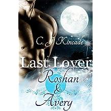 Last Lover: Roshan & Avery (Last Lover 3)