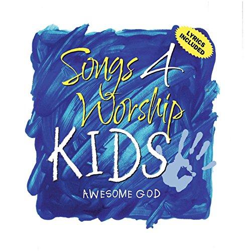 Songs 4 Worship Kids - Awesome God (Worship-kids Songs 4)