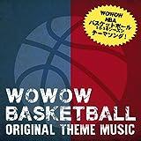 Wowow Nba '15-'16 Season Original Theme Music