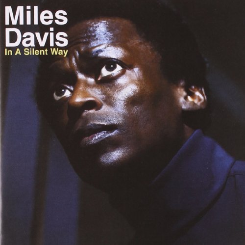 Miles Davis: In a Silent Way (Audio CD)
