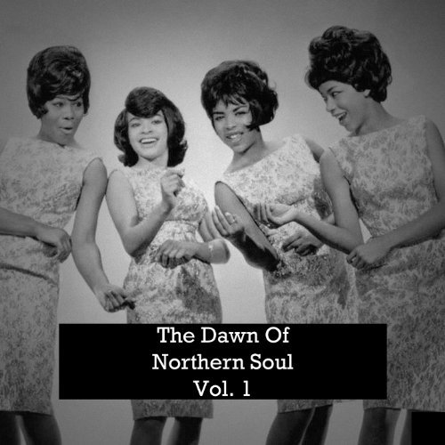 The Dawn of Northern Soul, Vol. 1