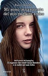 Mi sono innamorata del mio migliore amico (eNewton Narrativa) (Italian Edition)