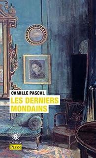 Les derniers mondains par Camille Pascal