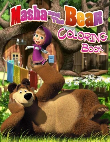 Masha and the Bear Coloring Book: Great Activity Book for Kids and Toddlers