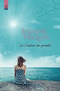 La Couleur du paradis par Julianne Maclean
