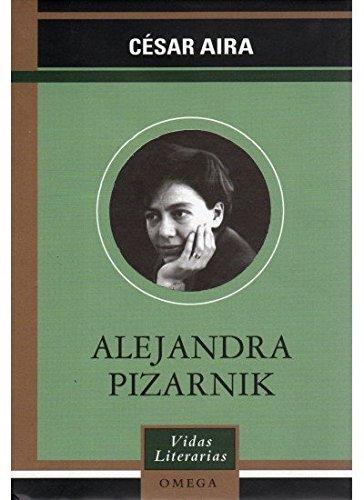 ALEJANDRA PIZARNIK (LITERATURA-VIDAS LITERARIAS)