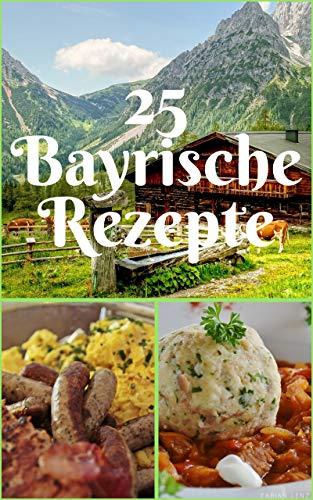 25 Bayrische Rezepte: Passend zum Oktoberfest!