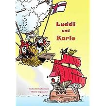 Luddi und Karlo