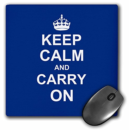 3dRose LLC 8 x 8 x 0.25 Inches Mouse Pad, Keep Calm and Carry On, White Text on Navy Blue, Crown Motivational Funny Humor (mp_157690_1)