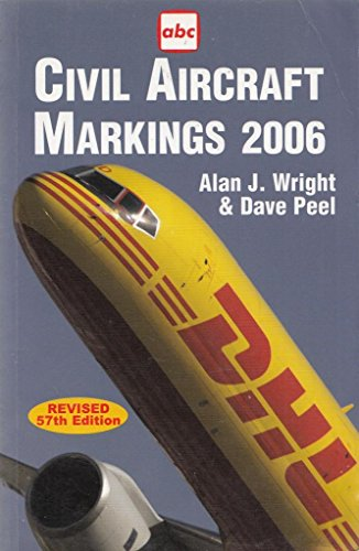 Civil Aircraft Markings 2006 (ABC) (Aircraft Civil Markings)