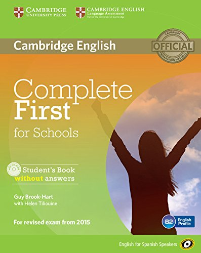 Complete First for Schools for Spanish Speakers Student's Book without Answers with CD-ROM por Guy Brook-Hart