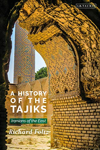 A History of the Tajiks: Iranians of the East (Library of Middle East History) (English Edition)