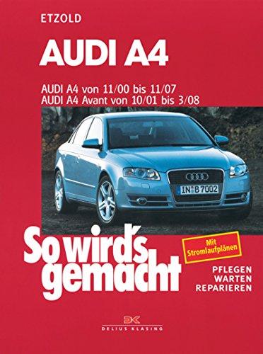 audi-a4-von-11-00-bis-11-07-so-wirds-gemacht-band-127