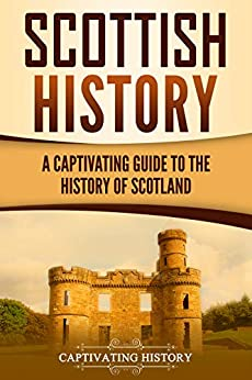 Descargar Scottish History: A Captivating Guide to the History of Scotland PDF Gratis