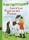 Erst ich ein Stück, dann du - Leni & Lotti - Ferien auf dem Ponyhof (Erst ich ein Stück... Das Original 25)